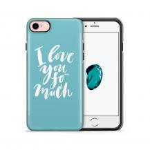 Tough mobilskal till Apple iPhone 7/8 - I love you so much