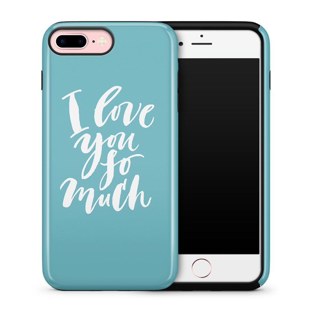 Tough mobilskal till Apple iPhone 7/8 Plus - I love you so much